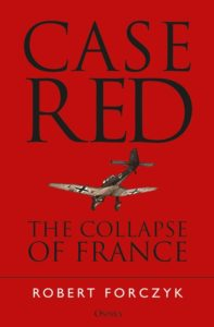 Cover for Case Red: The Collapse of France