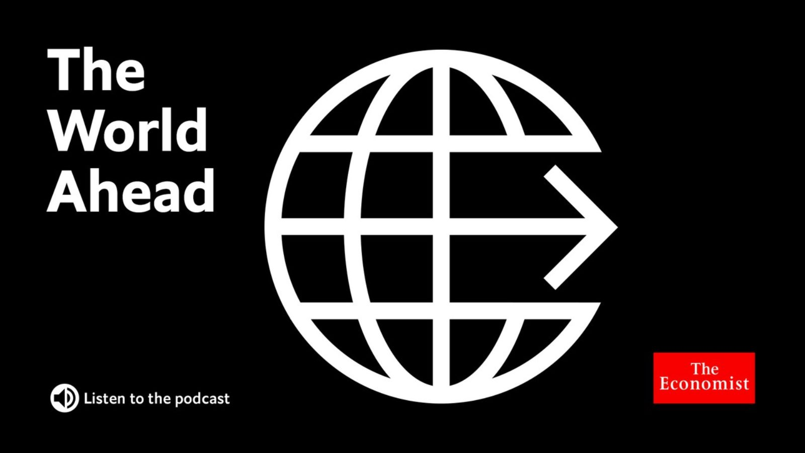 logo for The World Ahead podcast from the Economist